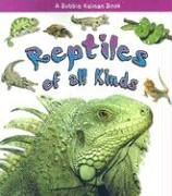 9780778722168: Reptiles of All Kinds (What Kind of Animal Is It?)