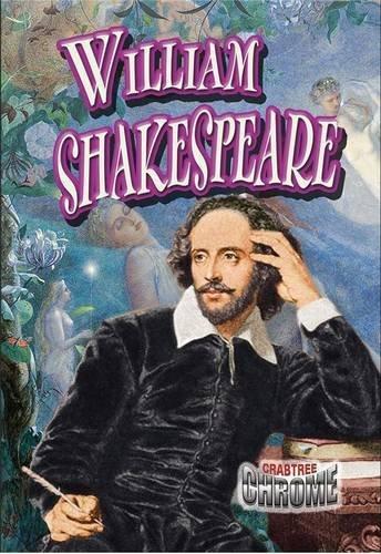 9780778722298: William Shakespeare (Crabtree Chrome)