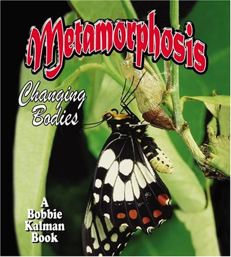 9780778723073: Metamorphosis: Changing Bodies (Nature's Changes)