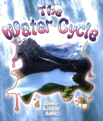 9780778723103: The Water Cycle (Nature's Changes)