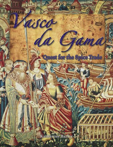9780778724216: Vasco Da Gama: Quest for the Spice Trade (In the Footsteps of Explorers)
