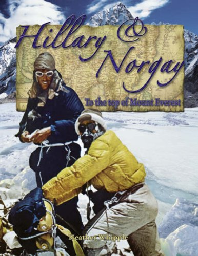 9780778724544: Hillary and Norgay: To the Top of Mount Everest (In the Footsteps of Explorers)