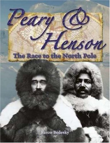 9780778724629: Peary & Henson: The Race to the North Pole (In the Footsteps of Explorers)