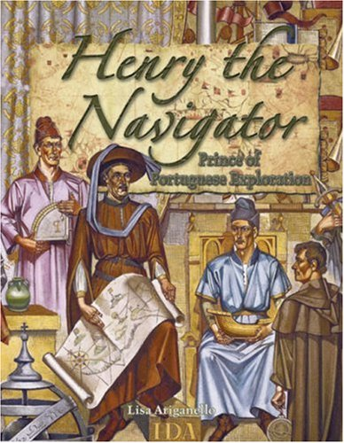 9780778724698: Henry the Navigator: Prince of Portuguese Exploration (In the Footsteps of Explorers)