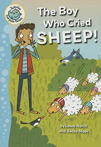9780778724711: The Boy Who Cried Sheep! (Tadpoles Fairytale Twists)