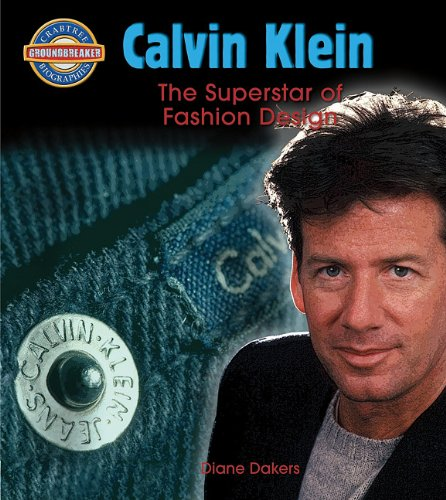 9780778725435: Calvin Klein: Fashion Design Superstar