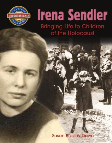 Irena Sendler: Bringing Life to Children of the Holocaust (Library Binding): Susan Brophy Down