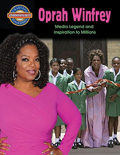 9780778725619: Oprah Winfrey: Media Legend and Inspiration to Millions (Crabtree Groundbreaker Biographies)