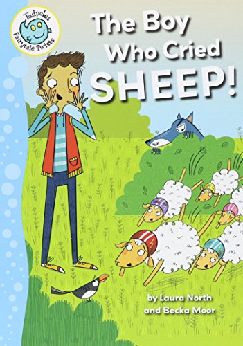 9780778725671: The Boy Who Cried Sheep! (Tadpoles Fairytale Twists)