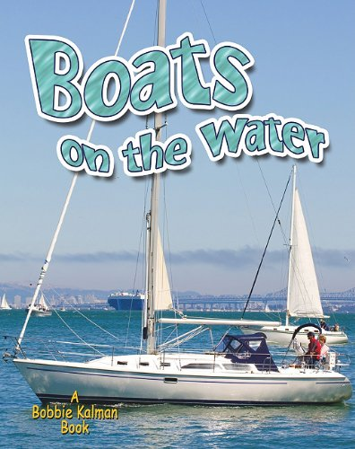 9780778727279: Boats on the Water (Vehicles on the Move)