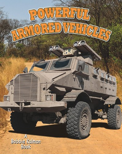 9780778727552: Powerful Armored Vehicles (Vehicles on the Move)