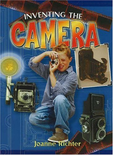 9780778728146: Inventing the Camera (Breakthrough Inventions)