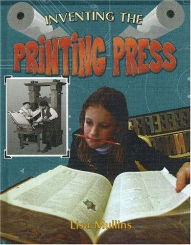 9780778728412: Inventing the Printing Press