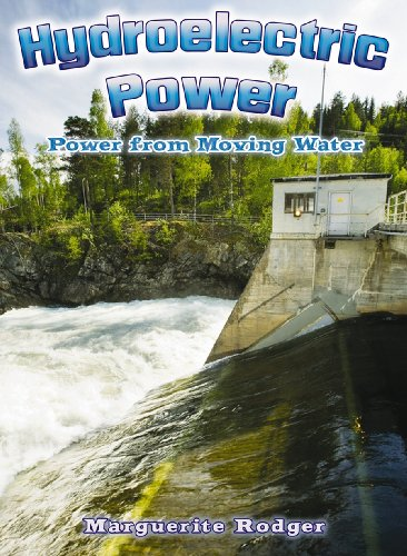 9780778729341: Hydroelectric Power: Power from Moving Water (Energy Revolution)