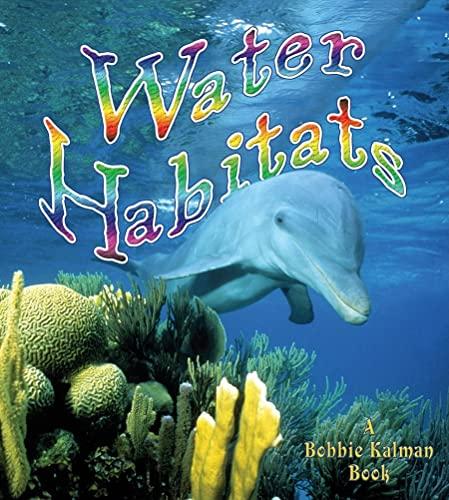 9780778729778: Water Habitats (Introducing Habitats)