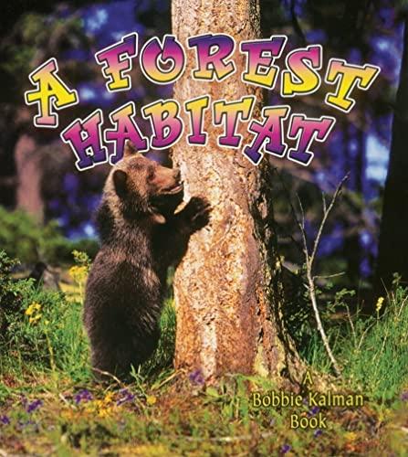 9780778729792: A Forest Habitat (Introducing Habitats)