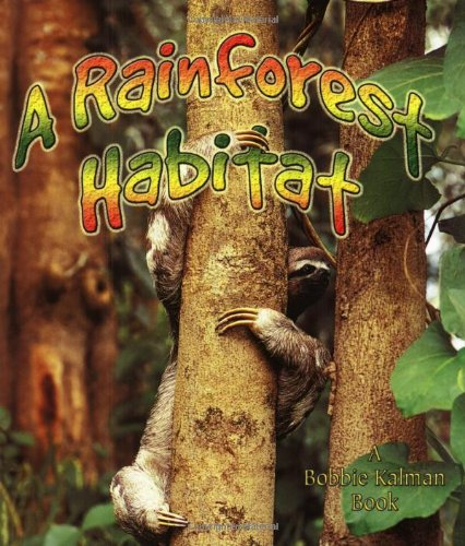 9780778729860: A Rainforest Habitat (Paperback) (Introducing Habitats)