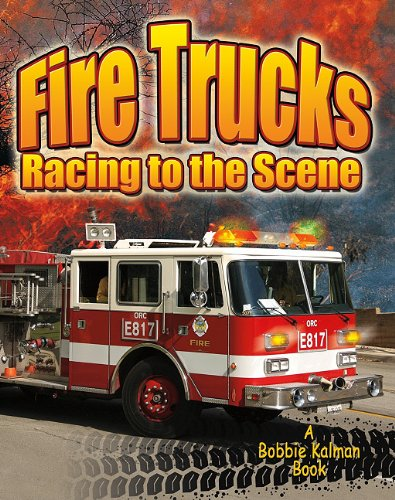 9780778730606: Fire Trucks: Racing to the Scene (Vehicles on the Move)