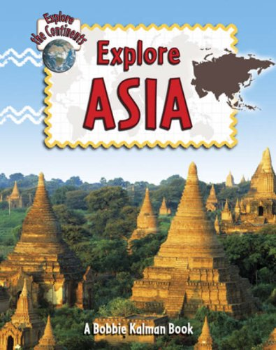 9780778730866: Explore Asia (Explore the Continents)