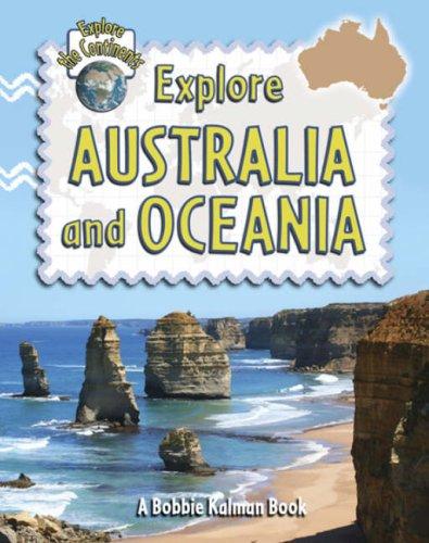 9780778730873: Explore Australia and Oceania (Explore the Continents)