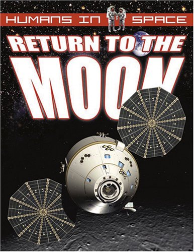 Return to the Moon (Humans in Space): David Jefferis, Mat Irvine