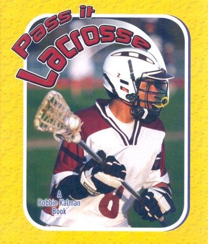 Pass It Lacrosse (Sports Starters): John Crossingham
