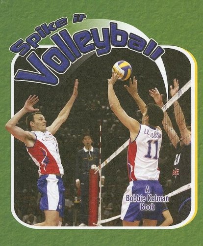 9780778731436: Spike it Volleyball (Sports Starters)