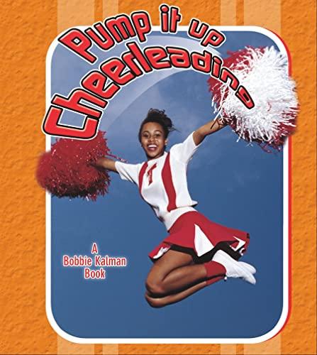 9780778731498: Pump It Up Cheerleading (Sports Starters)
