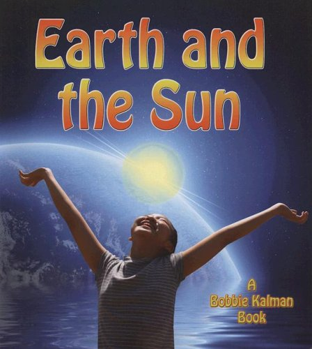 9780778732129: Earth and the Sun (Looking at Earth (Paperback))