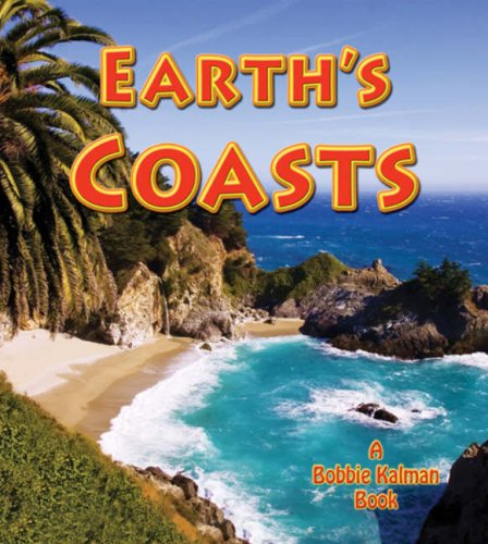 9780778732167: Earth's Coasts (Looking at Earth)