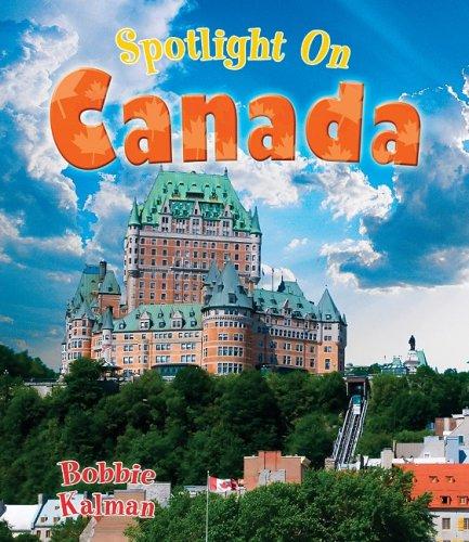 9780778734505: Spotlight on Canada (Spotlight on My Country)