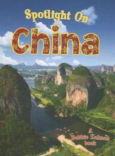 9780778734543: Spotlight on China (Spotlight on My Country)