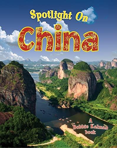 9780778734802: Spotlight on China (Spotlight on My Country)