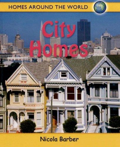 City Homes (Homes Around the World): Barber, Nicola