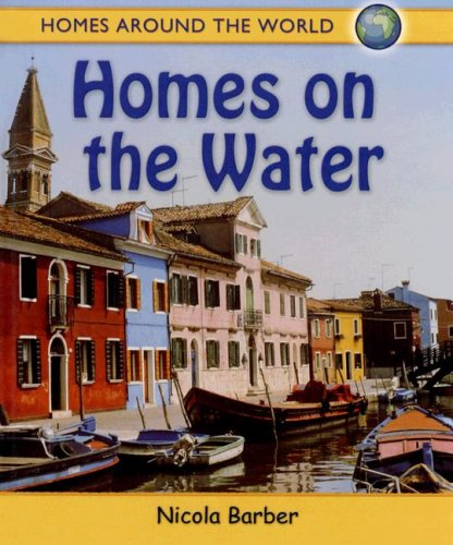 9780778735472: Homes on the Water (Homes Around the World)