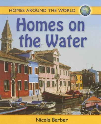 9780778735595: Homes on the Water (Homes Around the World)