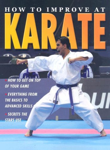 9780778735908: How to Improve at Karate (How to Improve At... (Paperback))