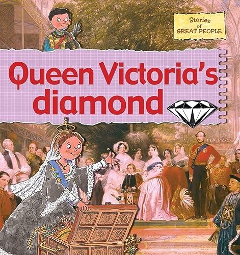 9780778737193: Queen Victoria's Diamond (Stories of Great People (Paperback))