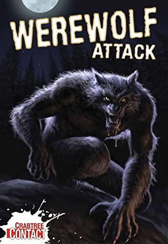 9780778737957: Werewolf Attack! (Crabtree Contact Level 1)