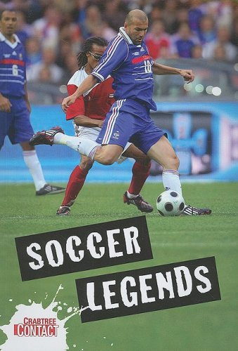 9780778737995: Soccer Legends (Crabtree Contact)