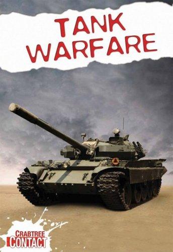 Tank Warfare (Crabtree Contact Level 2): Antony Loveless