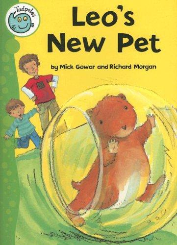Leo's New Pet (Tadpoles): Mick Gowar