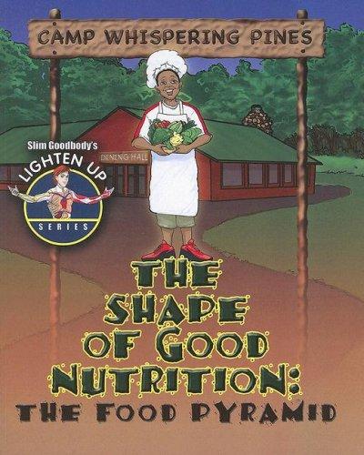 9780778739371: The Shape of Good Nutrition: The Food Pryamid (Slim Goodbody's Lighten Up!)
