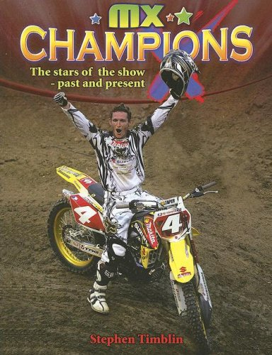 MX Champions: The Stars of the Show-past and Present (Mxplosion!): Tamblin, Stephan