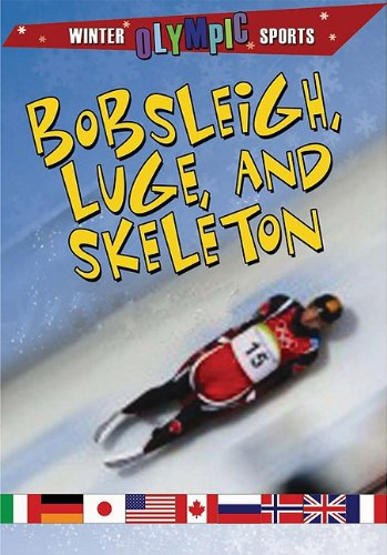 9780778740247: Bobsleigh, Luge, and Skeleton (Winter Olympic Sports (Library))