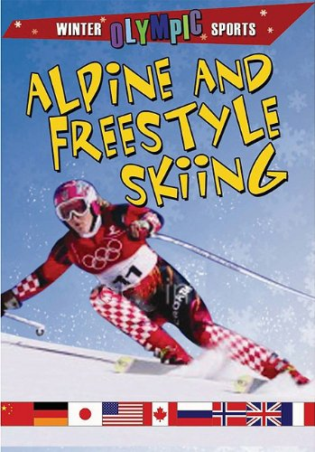9780778740391: Alpine and Freestyle Skiing (Winter Olympic Sports)