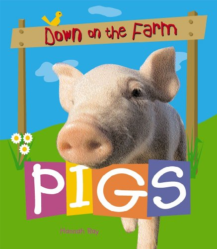 9780778740551: Pigs (Down on the Farm)