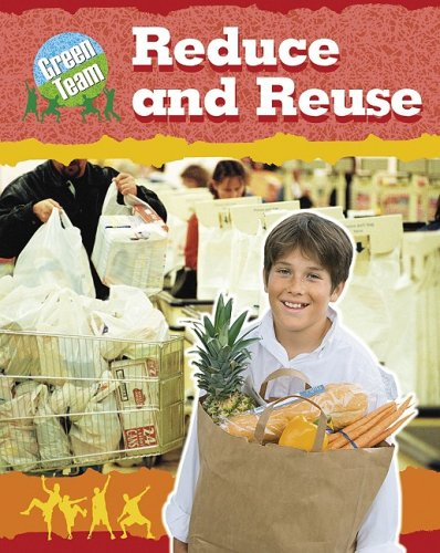 Library Book: Reduce and Reuse (Rise and Shine): National Geographic Learning