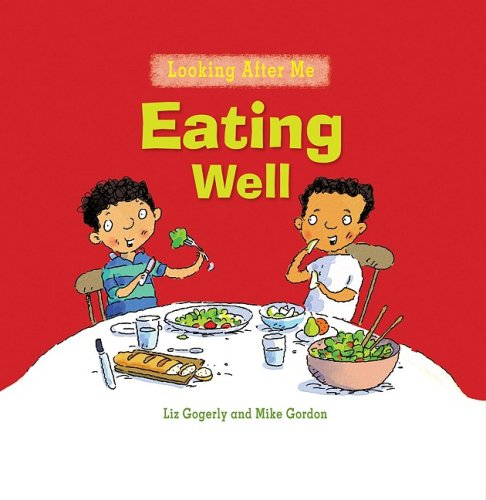 9780778741176: Eating Well (Looking After Me)