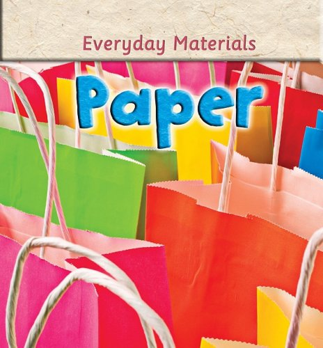 Paper Products (Everyday Materials): Langley, Andrew